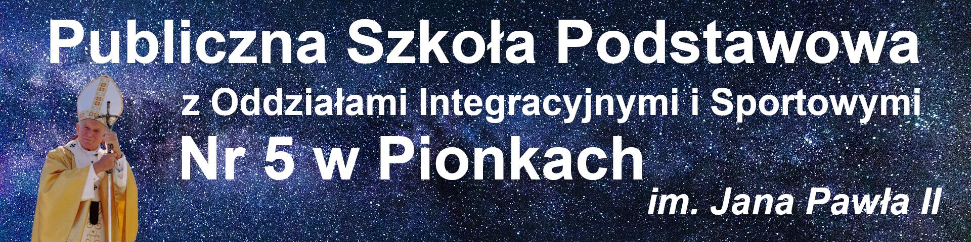 Publiczna Szkoła Podstawowa z Oddziałami Integracyjnymi i Sportowymi Nr 5 w Pionkach